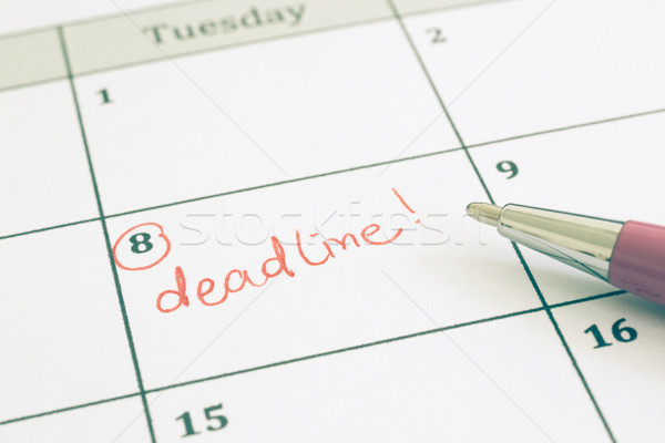 Deadline date information and notification, remind concept. Stock photo © vinnstock