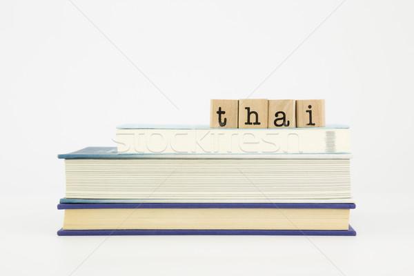thai language word on wood stamps and books Stock photo © vinnstock