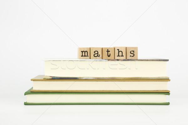 数学 言葉 木材 スタンプ 図書 スタック ストックフォト © vinnstock