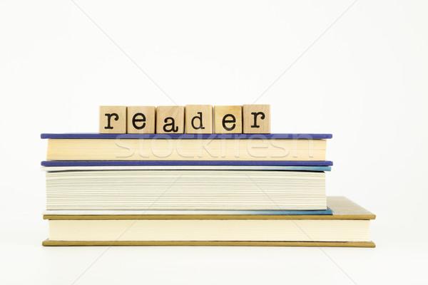 Olvasó szó fa bélyegek könyvek boglya Stock fotó © vinnstock
