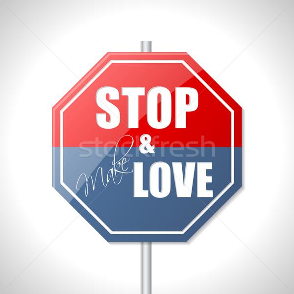 Stop and make love traffic sign Stock photo © vipervxw