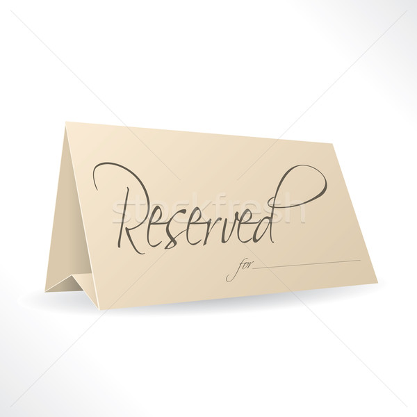Reserved note with place for name  Stock photo © vipervxw