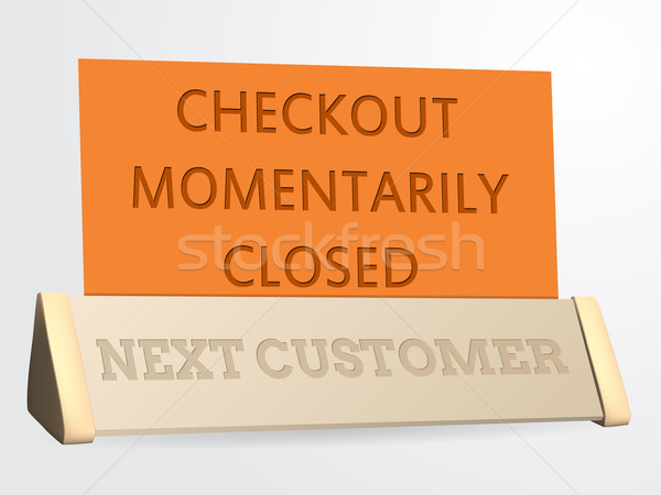 Next customer / checkout closed sign Stock photo © vipervxw