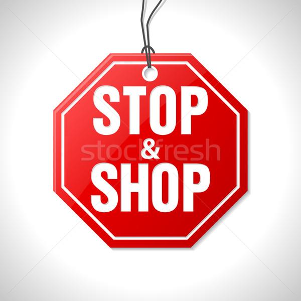 Stop and shop merchandise label  Stock photo © vipervxw