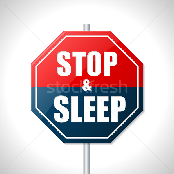 Stop and sleep traffic sign Stock photo © vipervxw