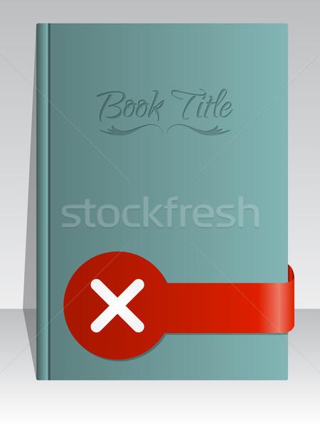 Simplistic book cover design with cross mark  Stock photo © vipervxw
