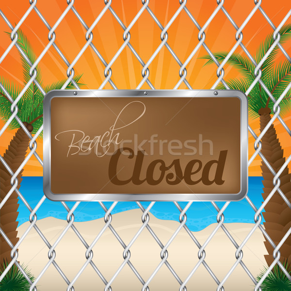 Beach closed sign on wired fence Stock photo © vipervxw