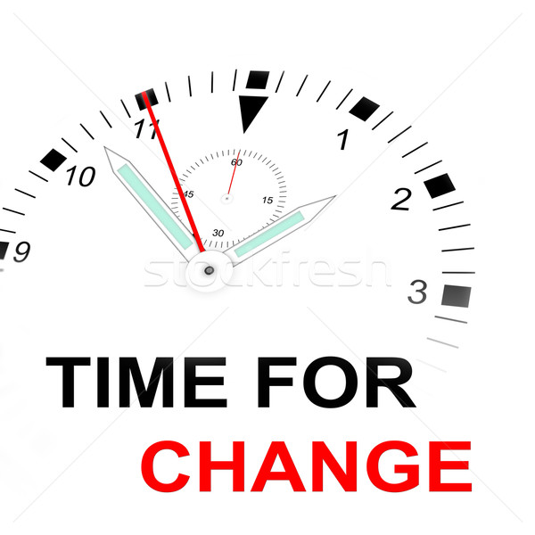 TIME FOR CHANGE Stock photo © w20er
