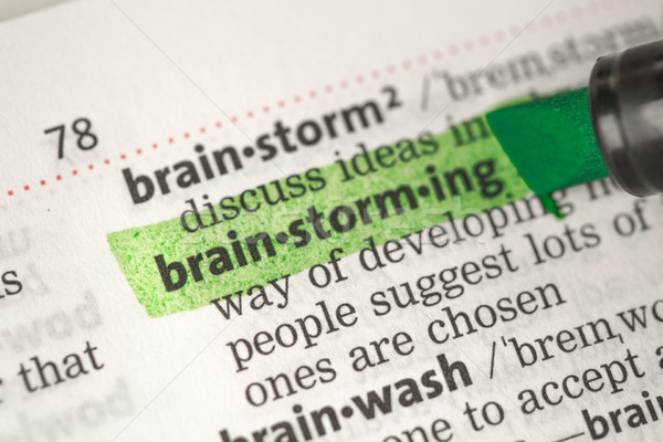 Brainstorming definition highlighted in green Stock photo © wavebreak_media
