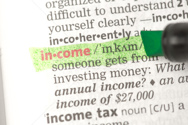 Income definition highlighted  Stock photo © wavebreak_media