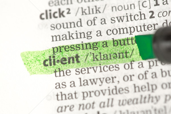 Stock photo: Client definition highlighted in green