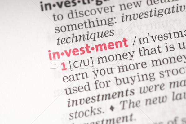 Beruházás meghatározás szótár ötlet nyelv szavak Stock fotó © wavebreak_media