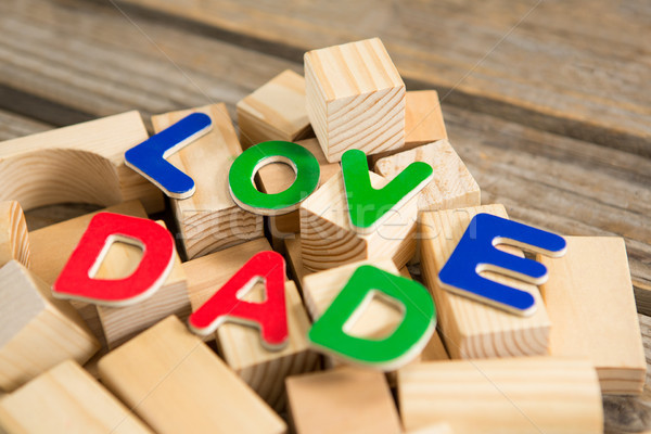 Close up of love dad text with wooden blocks Stock photo © wavebreak_media