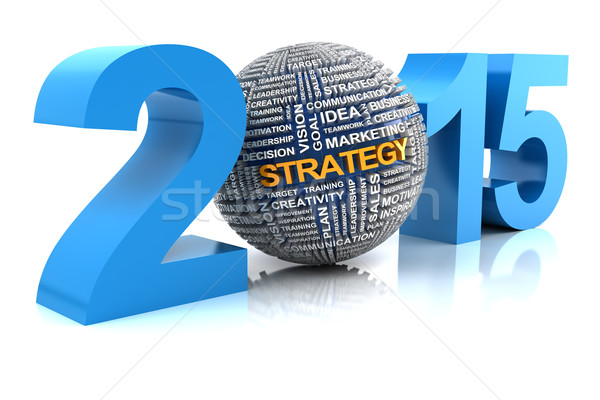 2015 business strategy, 3d render Stock photo © ymgerman