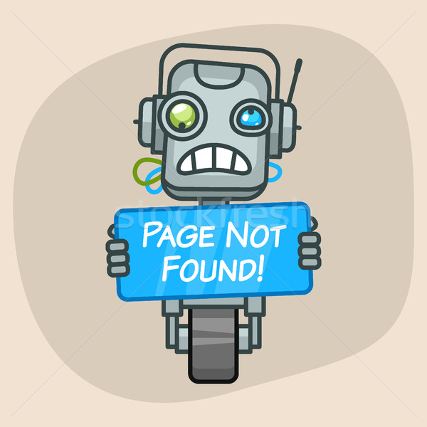 Robot Holds Sign Page Not Found Stock photo © yuriytsirkunov