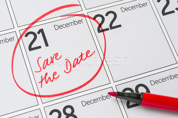 Save the Date written on a calendar - December 21 Stock photo © Zerbor