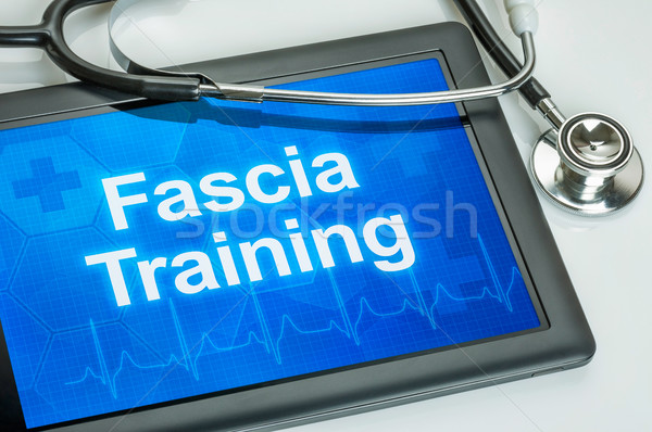 Tablet with the text Fascia training on the display Stock photo © Zerbor