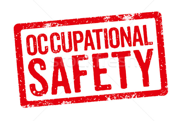 Red stamp on a white background - Occupational Safety Stock photo © Zerbor