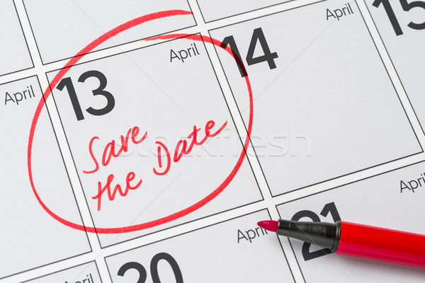 Save the Date written on a calendar - April 13 Stock photo © Zerbor