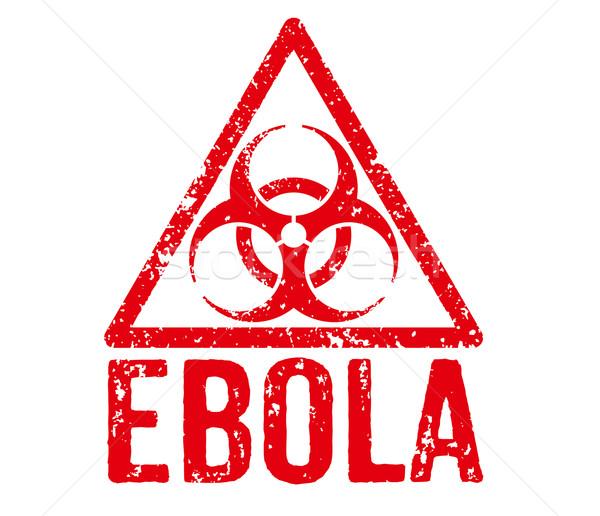 Red Stamp - Ebola Stock photo © Zerbor