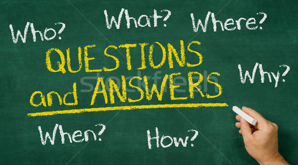 Hand writing on a chalkboard - Questions and Answers Stock photo © Zerbor