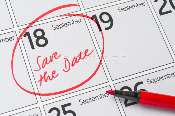 Save the Date written on a calendar - September 18 Stock photo © Zerbor