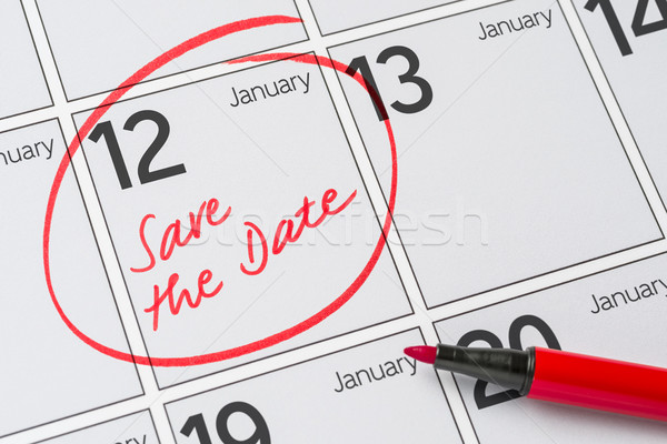 Save the Date written on a calendar - January 12 Stock photo © Zerbor