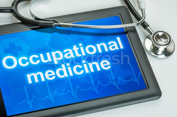Tablet with the text Occupational medicine on the display Stock photo © Zerbor