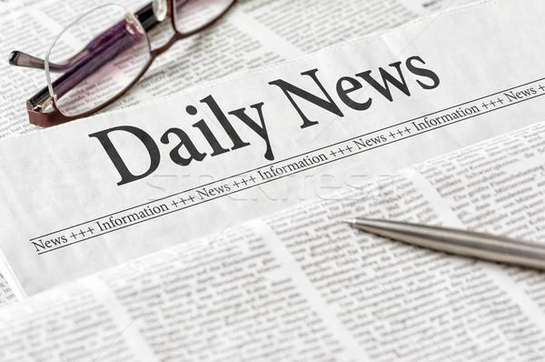 Gazety nagłówek codziennie wiadomości działalności biuro Zdjęcia stock © Zerbor