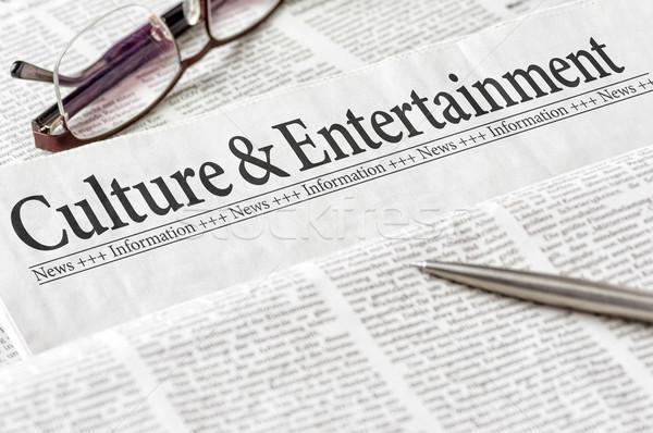 Gazety nagłówek kultury rozrywki biuro wiadomości Zdjęcia stock © Zerbor