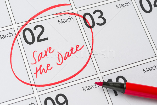 Save the Date written on a calendar - March 02 Stock photo © Zerbor
