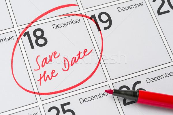 Opslaan datum geschreven kalender december 18 Stockfoto © Zerbor