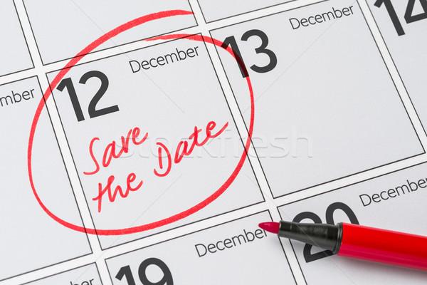 сохранить дата написанный календаря декабрь 12 Сток-фото © Zerbor
