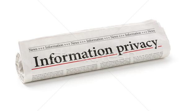 Roulé journal titre informations vie privée bureau Photo stock © Zerbor