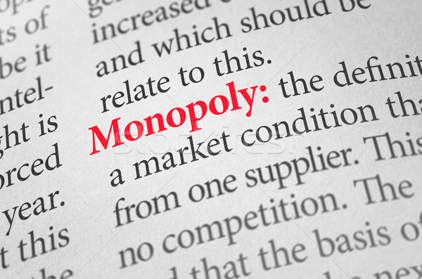 Definition of the word Monopoly in a dictionary Stock photo © Zerbor