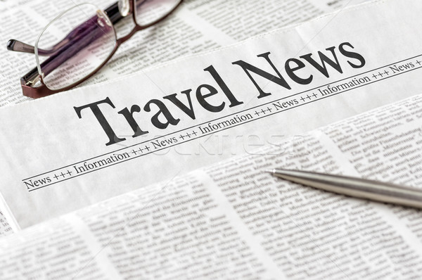 A newspaper with the headline Travel News Stock photo © Zerbor