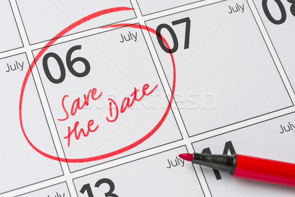 Save the Date written on a calendar - July 06 Stock photo © Zerbor