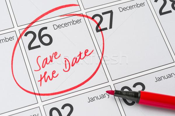 Foto stock: Guardar · fecha · escrito · calendario · diciembre · 26