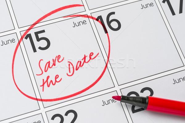 Opslaan datum geschreven kalender 15 partij Stockfoto © Zerbor