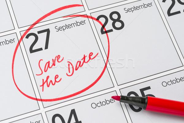 Save the Date written on a calendar - September 27 Stock photo © Zerbor