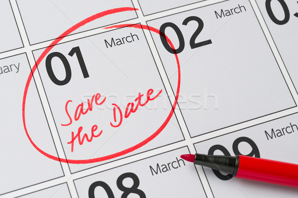 Save the Date written on a calendar - March 1 Stock photo © Zerbor