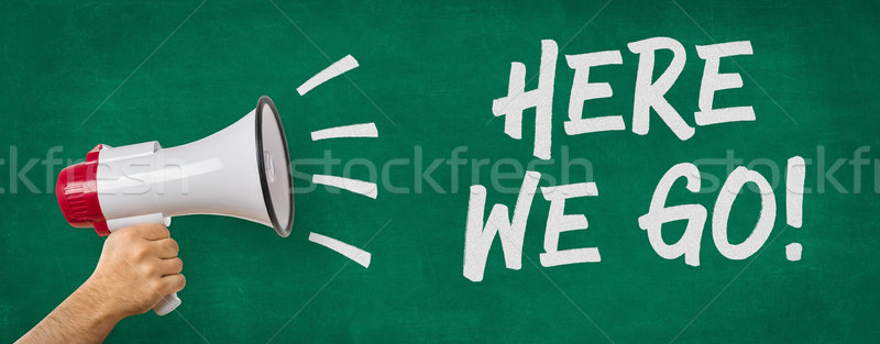A man holding a megaphone - Here we go Stock photo © Zerbor