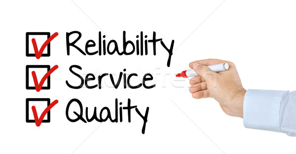 Checklist - Reliability Service and Quality Stock photo © Zerbor