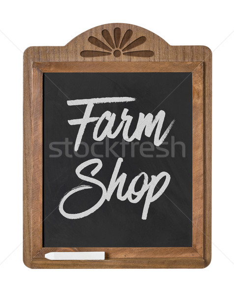 A chalkboard sign on a white background - Farm Shop Stock photo © Zerbor
