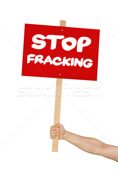 Person holding a sign saying Stop Fracking Stock photo © Zerbor