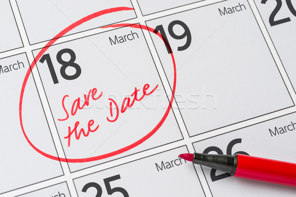 Save the Date written on a calendar - March 18 Stock photo © Zerbor