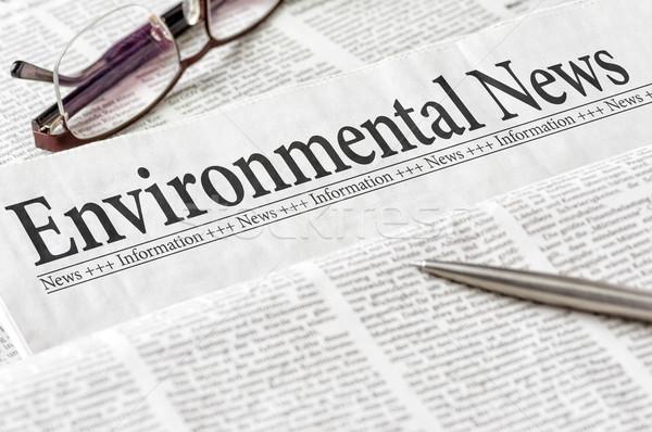 Journal titre environnement nouvelles bureau nature Photo stock © Zerbor