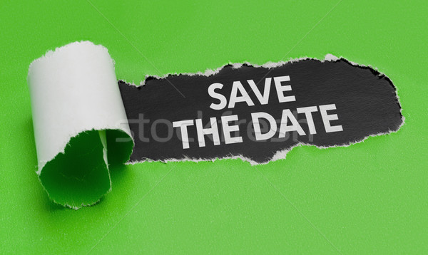 Torn green paper revealing the words Save the Date Stock photo © Zerbor