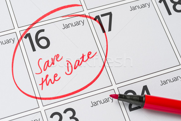 Save the Date written on a calendar - January 16 Stock photo © Zerbor